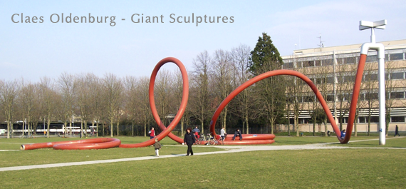 Claes Oldenburg - Giant sculptures