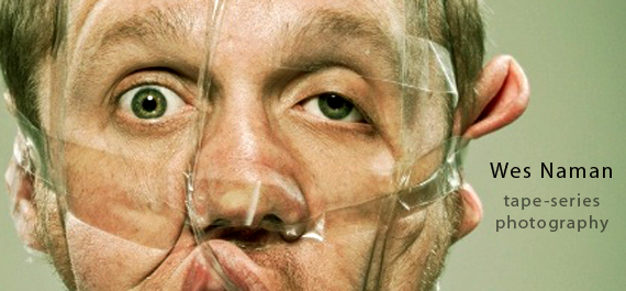 Photographer Wes Naman - Scotch Tape Portraits