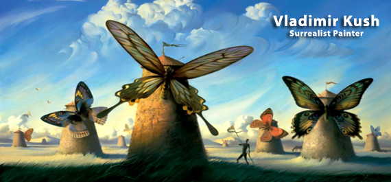 Vladimir Kush  - Surrealist painter
